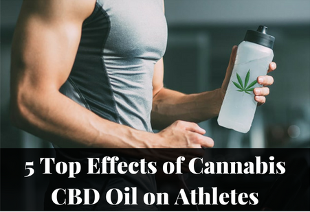5 Top Effects of Cannabis CBD Oil on Athletes