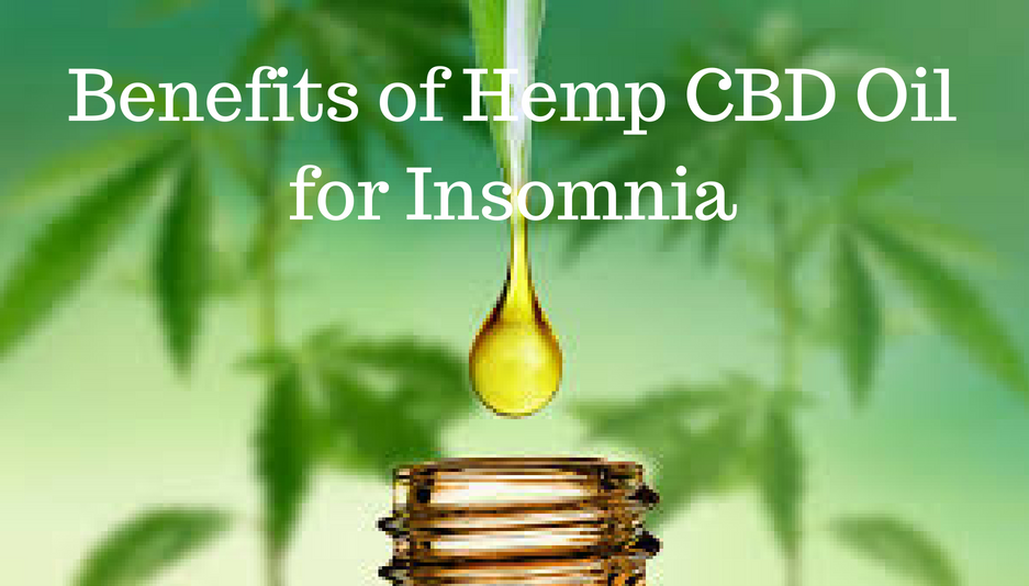 Benefits of Hemp CBD Oil for Insomnia