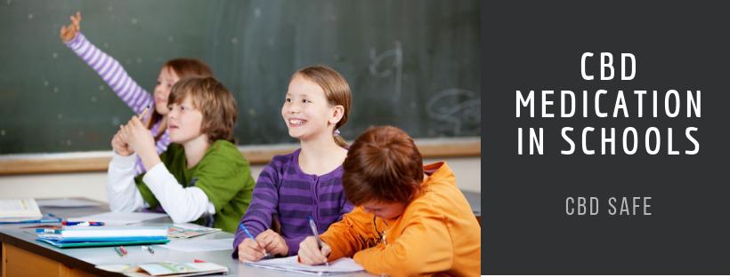 CBD Medication in Schools