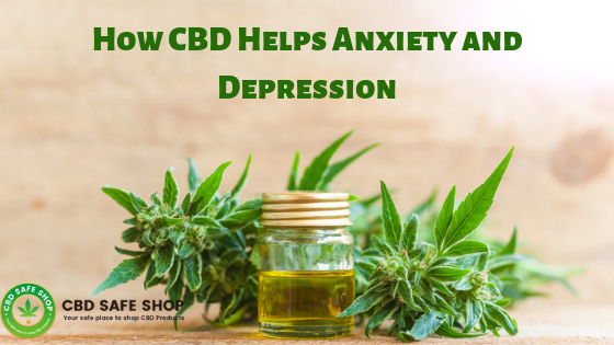 How CBD Helps Anxiety and Depression
