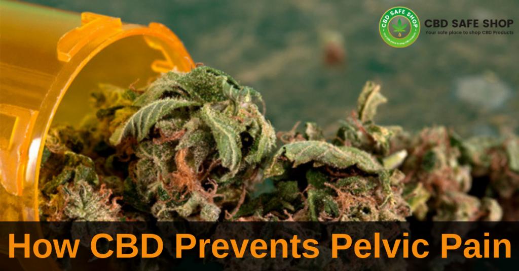 How CBD Prevents Pelvic Pain