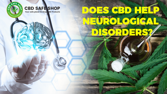 Does CBD Help Neurological Disorders?