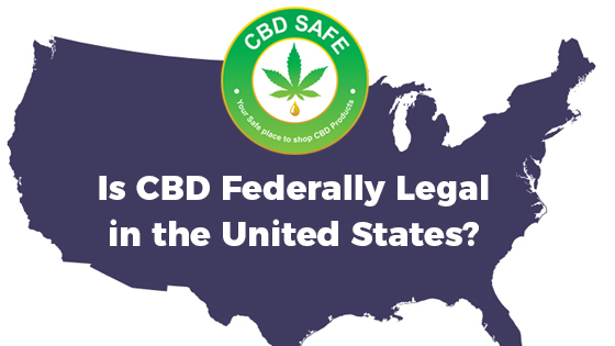 Is CBD Federally Legal in the United States?
