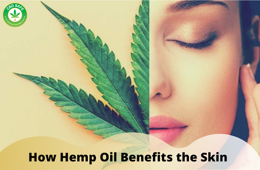 How Hemp Oil Benefits the Skin