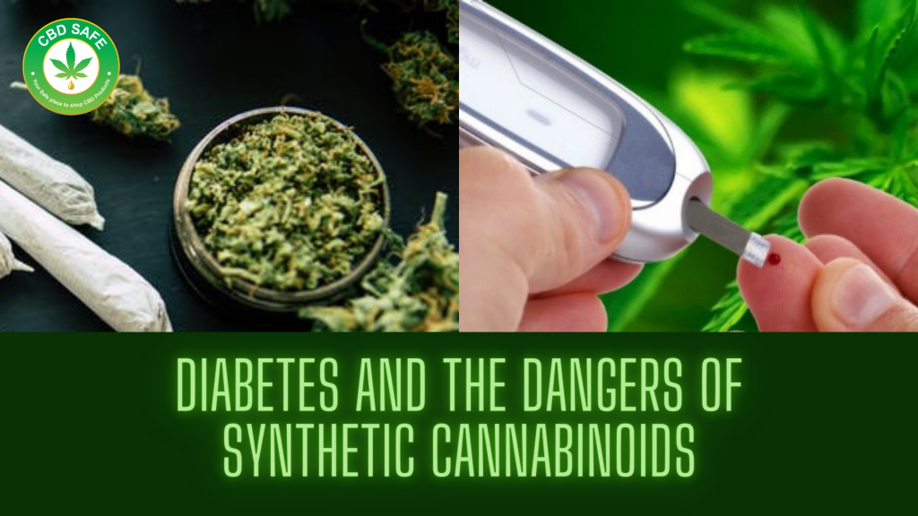 Diabetes and the Dangers of Synthetic Cannabinoids