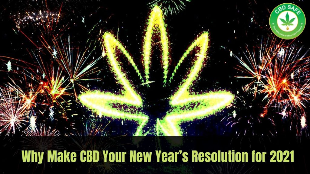 Why Make CBD Your New Year's Resolution for 2021
