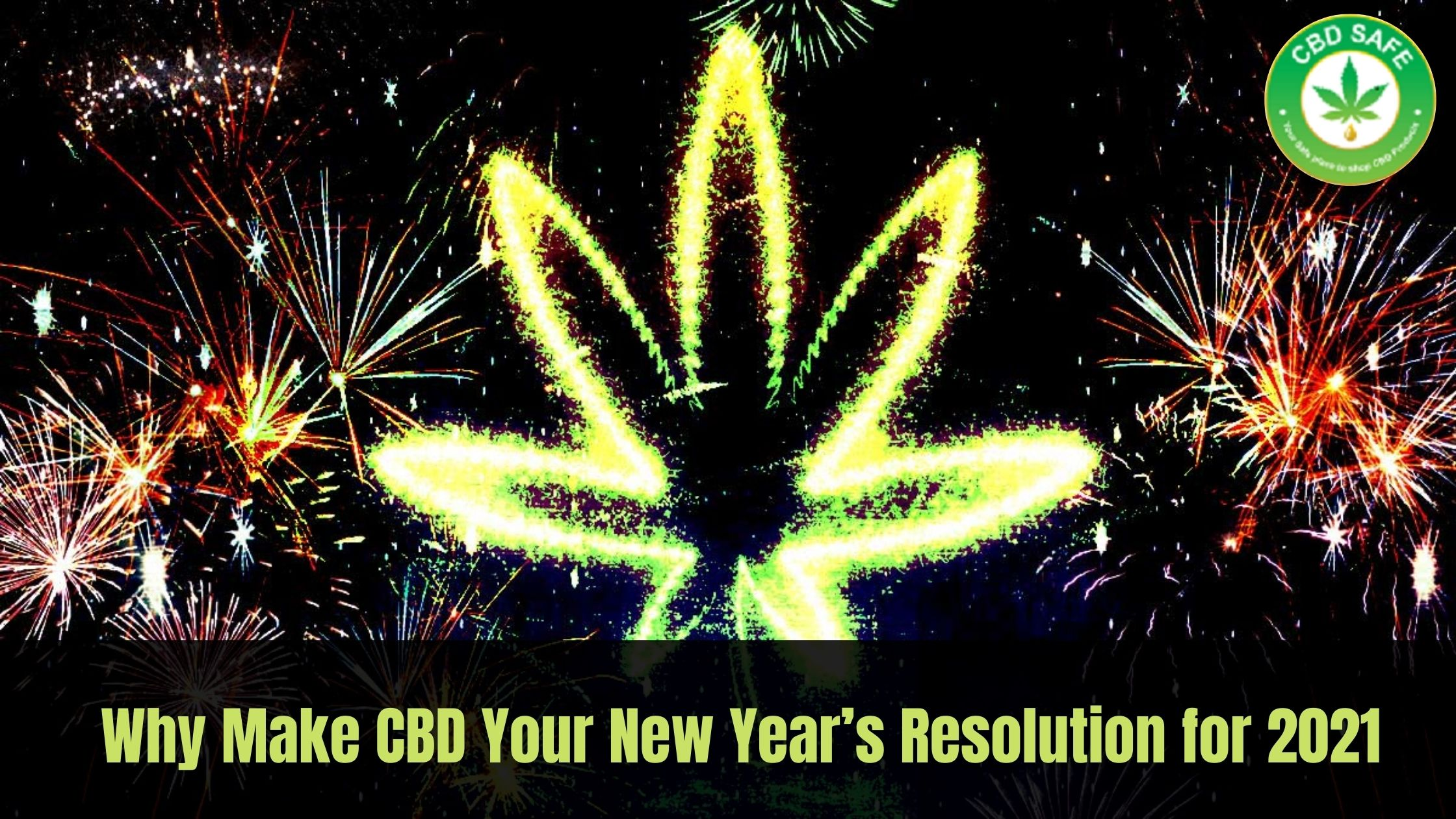 Why Make CBD Your New Year's Resolutions for 2021