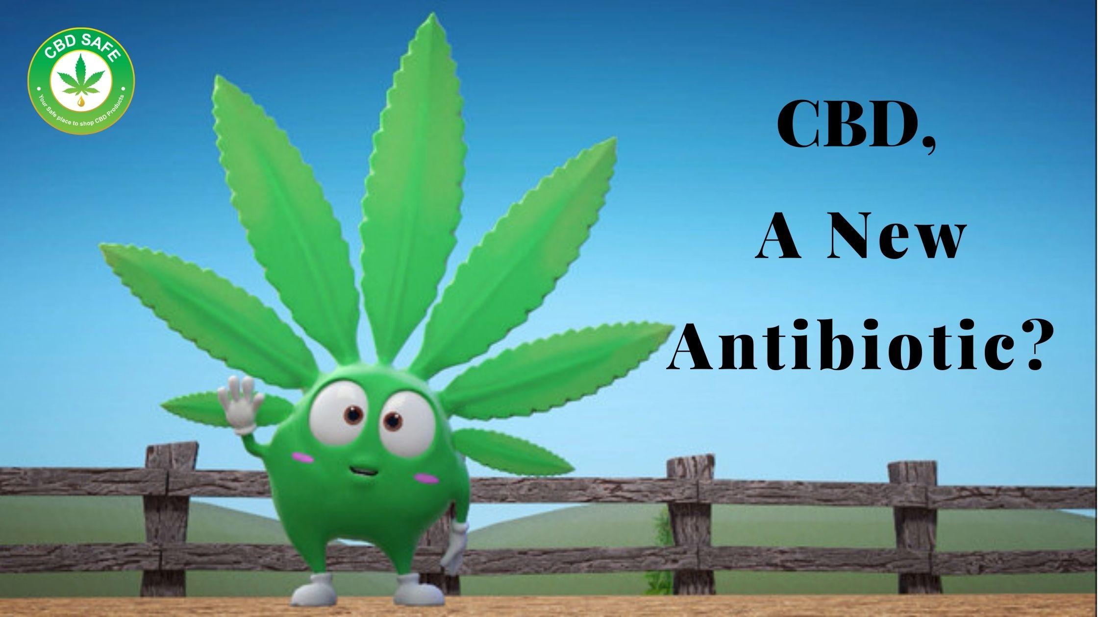 CBD, A New Antibiotic?